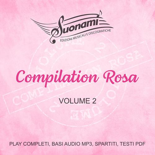 Compilation Rosa, Volume 2 - AA.VV.